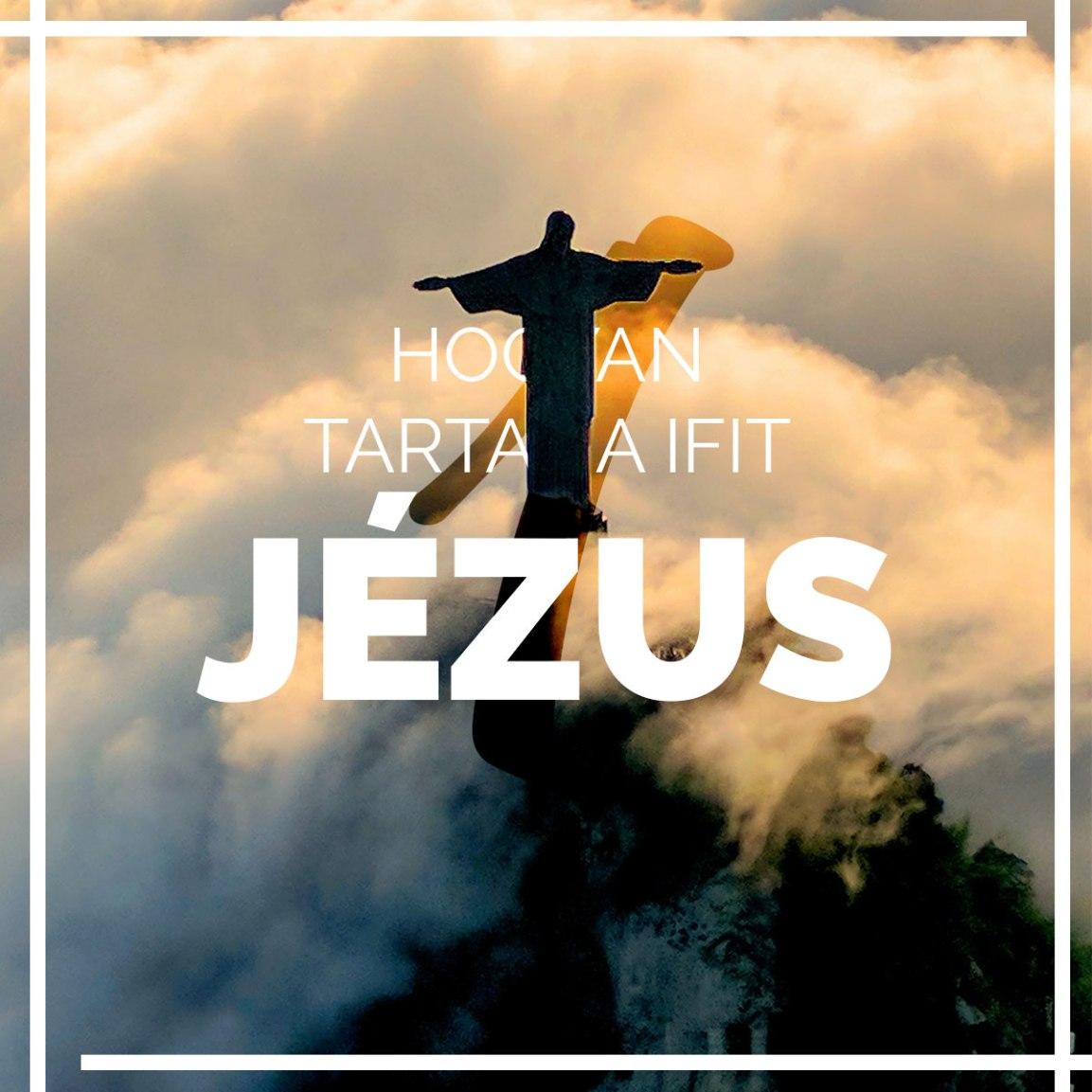 Hogyan tartana ifit Jézus?1.